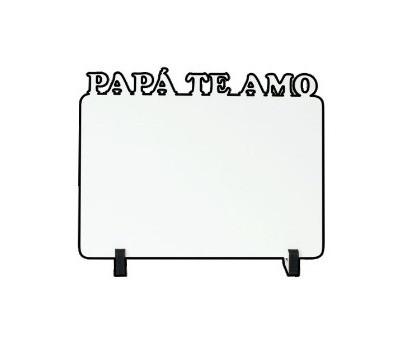 MDF PAPA TE AMO 20X28